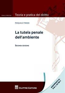 Libro La tutela penale dell'ambiente