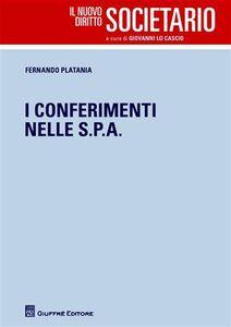 Libro I conferimenti nelle S.p.A. Fernando Platania