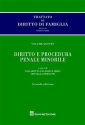 Trattato di diritto di famiglia. Vol. 5: Diritto e procedura penale minorile.