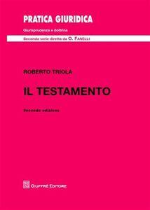 Libro Il testamento Roberto Triola