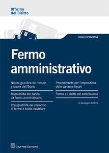 Libro Fermo amministrativo Giuseppe Buffone