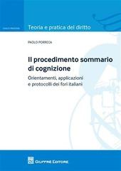 Il procedimento sommario di cognizione. Orientamenti, applicazioni e protocolli dei fori italiani