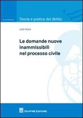 Le domande nuove inammissibili nel processo civile