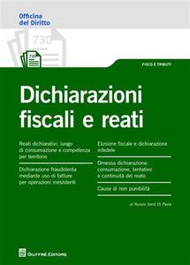 Libro Dichiarazioni fiscali e reati Nunzio Santi Di Paola