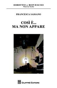 Foto Cover di Così è... ma non appare, Libro di Francesca Sassano, edito da Giuffrè