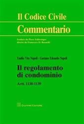 Il regolamento di condominio. Art. 1138-1139