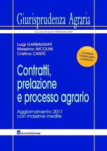 Libro Contratti, prelazione e processo agrario Luigi Garbagnati , Massimo Nicolini , Cristina Cantù