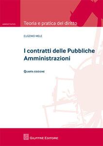 Libro I contratti delle pubbliche amministrazioni Eugenio Mele