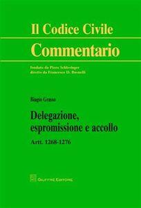 Libro Delegazione, espromissione e accollo. Artt. 1268-1276 Biagio Grasso