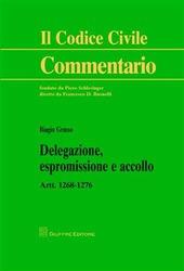 Delegazione, espromissione e accollo. Artt. 1268-1276