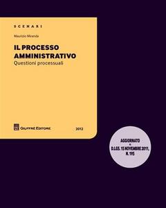 Libro Il processo amministrativo. Questioni processuali Maurizio Miranda