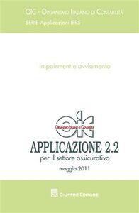 Libro Principi contabili. Applicazioni 2.2 (maggio 2011). Impairment e avviamento. Per il settore assicurativo