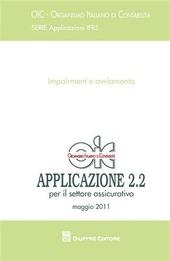 Principi contabili. Applicazioni 2.2 (maggio 2011). Impairment e avviamento. Per il settore assicurativo