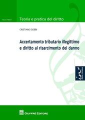 Accertamento tributario illegittimo e diritto al risarcimento del danno
