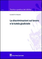 Le discriminazioni sul lavoro e la tutela giudiziale