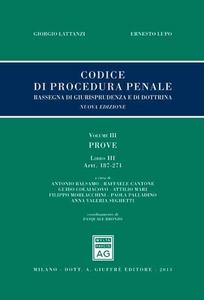 Libro Codice di procedura penale. Rassegna di giurisprudenza e di dottrina. Vol. 3: Prove. Libro III: artt. 187-271. Giorgio Lattanzi , Ernesto Lupo