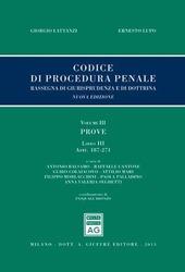 Codice di procedura penale. Rassegna di giurisprudenza e di dottrina. Vol. 3: Prove. Libro III: artt. 187-271.
