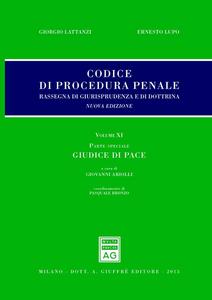 Libro Codice di procedura penale. Rassegna di giurisprudenza e di dottrina. Vol. 11: Parte speciale. Giudice di pace.