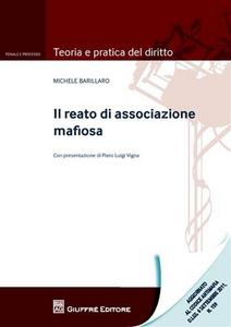 Libro Il reato di associazione mafiosa Michele Barillaro