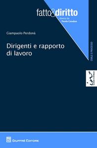 Libro Dirigenti e rapporto di lavoro Giampaolo Perdonà