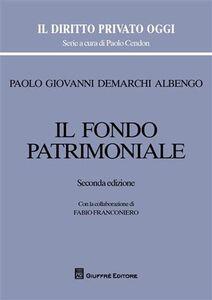 Foto Cover di Il fondo patrimoniale, Libro di Paolo G. Demarchi Albengo, edito da Giuffrè