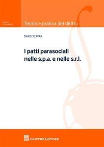 Libro I patti parasociali nelle s.p.a. e nelle s.r.l. Dario Scarpa