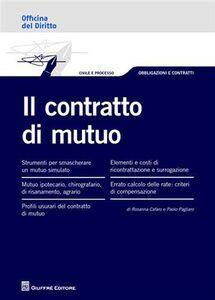 Libro Il contratto di mutuo Rosanna Cafaro , Paolo Pagliaro