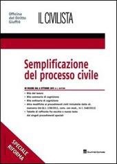 Semplificazione del processo civile. In vigore dal 6 ottobre 2011. Speciale riforma
