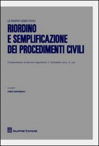 Foto Cover di Riordino e semplificazione dei procedimenti civili, Libro di  edito da Giuffrè