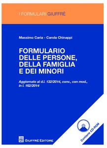 Libro Formulario delle persone, della famiglia e dei minori. Con CD-ROM Massimo Caria , Carola Chinappi