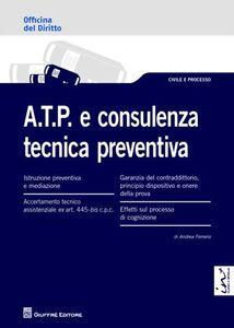 Foto Cover di A.T.P. e consulenza tecnica preventiva, Libro di Andrea Ferrario, edito da Giuffrè