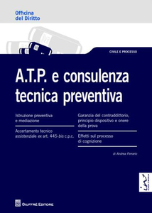 Libro A.T.P. e consulenza tecnica preventiva Andrea Ferrario