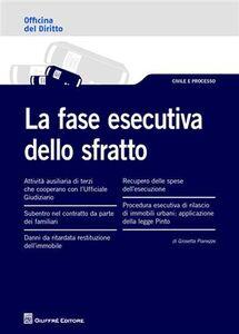Libro La fase esecutiva dello sfratto Giosetta Pianezze