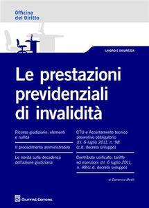 Libro Le prestazioni previdenziali di invalidità Domenico Mesiti