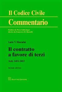Foto Cover di Il contratto a favore di terzi. Artt. 1411-1413, Libro di Lucio V. Moscarini, edito da Giuffrè