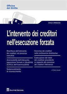 Libro L' intervento dei creditori nell'esecuzione forzata Salvo Leuzzi