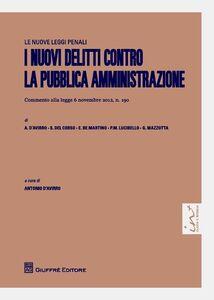 Foto Cover di I nuovi delitti contro la pubblica amministrazione, Libro di  edito da Giuffrè