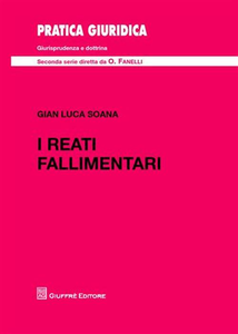 Libro I reati fallimentari G. Luca Soana
