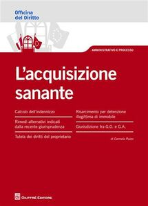 Foto Cover di L' acquisizione sanante, Libro di Carmela Puzzo, edito da Giuffrè
