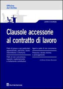 Libro Clausole accessorie al contratto di lavoro Alfonso E. Buonaiuto