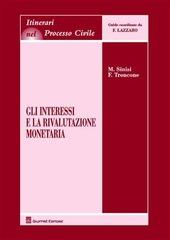 Gli interessi e la rivalutazione monetaria