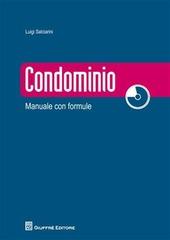 Condominio. Manuale con formule. Con CD-ROM