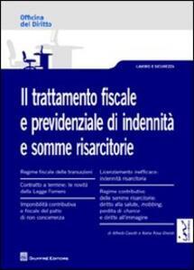 Il trattamento fiscale e previdenziale di indennità e somme risarcitorie