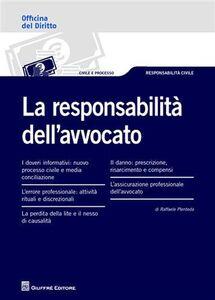 Foto Cover di La responsabilità dell'avvocato, Libro di Raffaele Plenteda, edito da Giuffrè