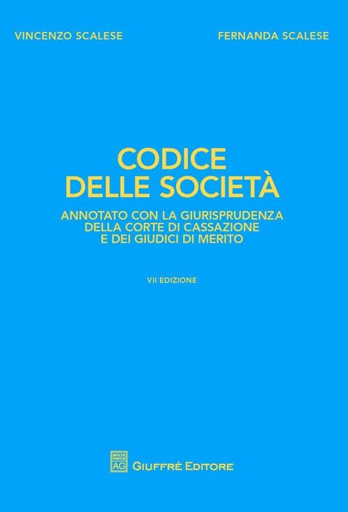 Codice delle società. Annot...