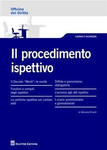 Foto Cover di Il procedimento ispettivo, Libro di Manuela Rinaldi, edito da Giuffrè