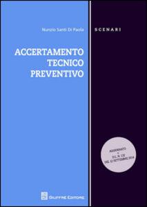 Foto Cover di Accertamento tecnico preventivo, Libro di Nunzio S. Di Paola, edito da Giuffrè