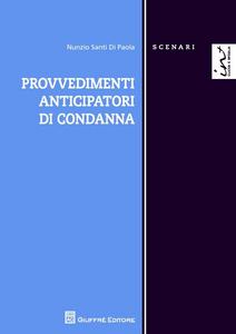 Libro Provvedimenti anticipatori di condanna Nunzio S. Di Paola