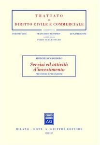 Libro Servizi ed attività d'investimento. Prestatori e prestazione Marcello Maggiolo