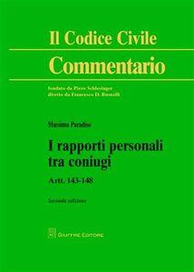 Libro I rapporti personali tra coniugi. Artt. 143-148 Massimo Paradiso